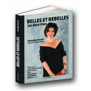 Belles et Rebelles, les deux rives