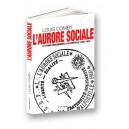 L'Aurore sociale. La franc-maçonnerie à Alfortville 1885-1945