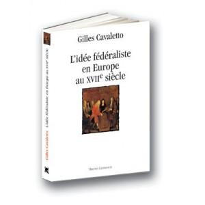 L'idée fédéraliste en Europe au XVIIe siècle