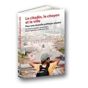 Le citadin, le citoyen et la ville