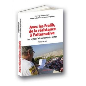 Avec les Fralib, de la résistance à l'alternative