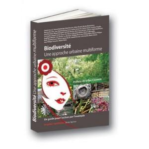 Biodiversite. Une approche urbaine multiforme