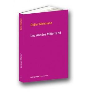 Les Années Mitterrand