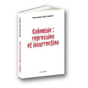 Colombie : répression et insurrection