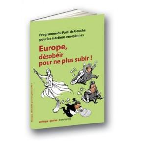 Europe, désobéir pour ne plus subir !