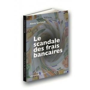 Le scandale des frais financiers