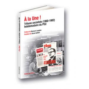 A la Une ! Tribune socialiste du PSU